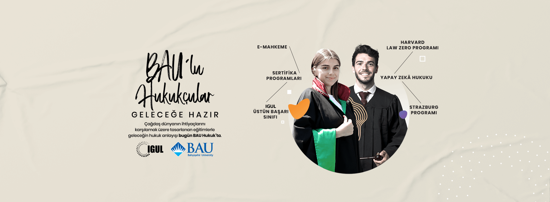 BAU'lu Hukukçular Geleceğe Hazır