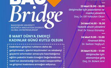 Bahçeşehir Üniversitesi İktisadi İdari ve Sosyal Bilimler Fakültesi BRIDGE eğitim programları yeni köprüler kuruyor…