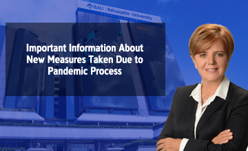 Important Information About New Measures Taken Due to Pandemic Process
