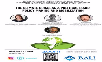 BAU POLSIR Webinar Series 5 :The Climate Crisis as a Political Issue: Policy Making and Mobilization