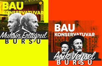 BAU Konservatuvar Aşık Veysel ve Muhsin Ertuğrul Bursları