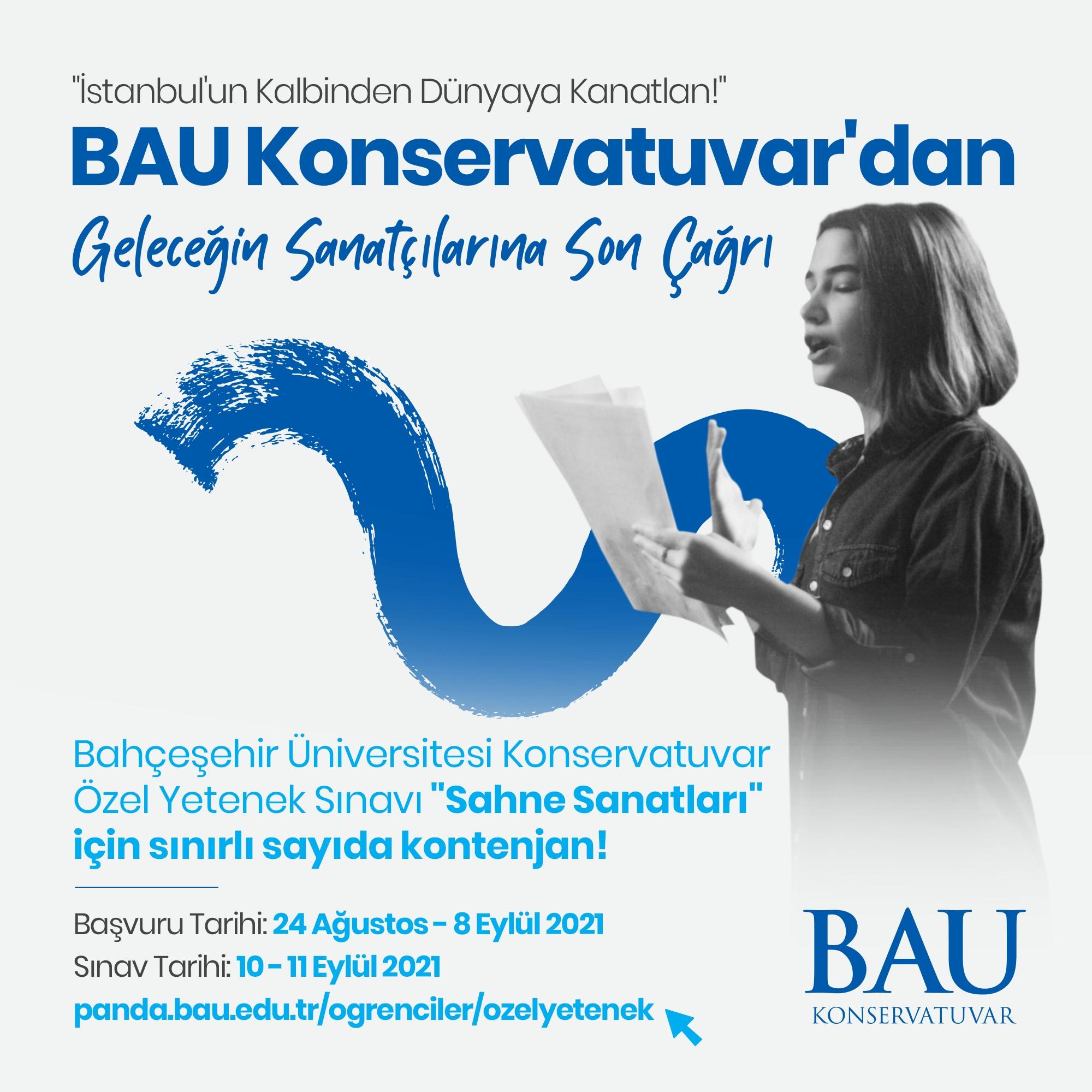 BAU Konservatuvar'dan Geleceğin Sanatçılarına Son Çağrı