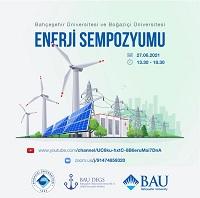 Bahçeşehir Üniversitesi ve Boğaziçi Üniversitesi Enerji Sempozyumu Gerçekleştirildi