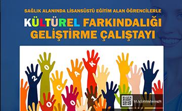 Kültürel Farkındalığı Geliştirme Çalıştayı